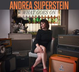 Andrea Superstein – What Goes On