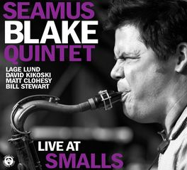 Seamus Blake Quintet - Live At Smalls