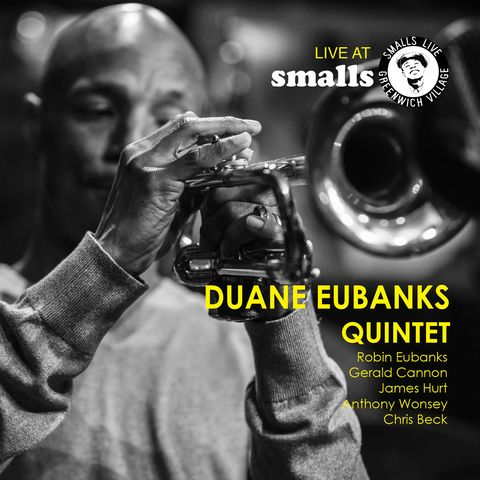 Duane Eubanks Quintet - Live at Smalls