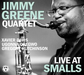 The Jimmy Greene Quartet - Live At Smalls