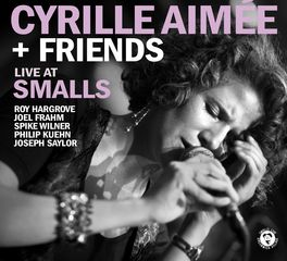 Cyrille Aimee - Live At Smalls