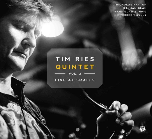 Tim Ries Quintet, Vol. 2 - Live At Smalls