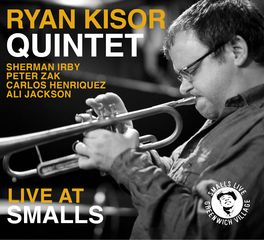 Ryan Kisor Quintet - Live At Smalls