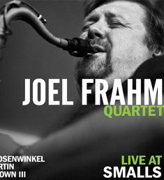 Joel Frahm Quartet - Live At Smalls
