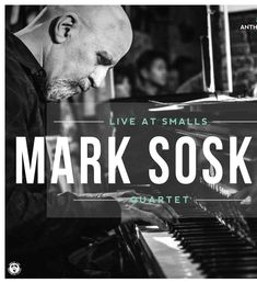 Mark Soskin Quartet - Live At Smalls