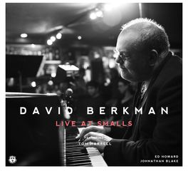 David Berkman - Live At Smalls