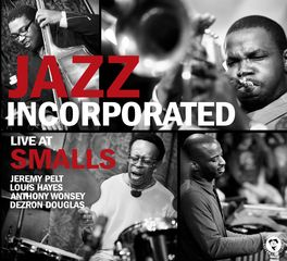 Jazz Incorporated - Live At Smalls