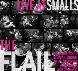The Flail - Live At Smalls