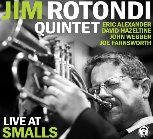 Jim Rotondi Quintet - Live At Smalls