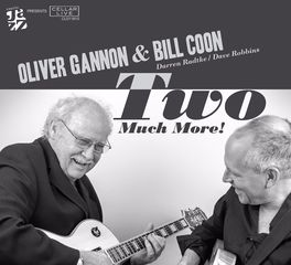 Oliver Gannon &  Bill Coon – Too Much More!